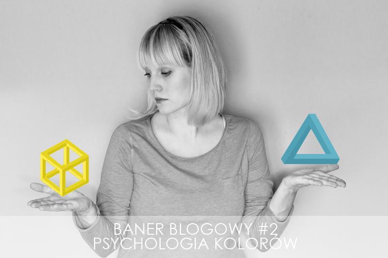 Jak zaprojektować baner blogowy #2- psychologia koloru