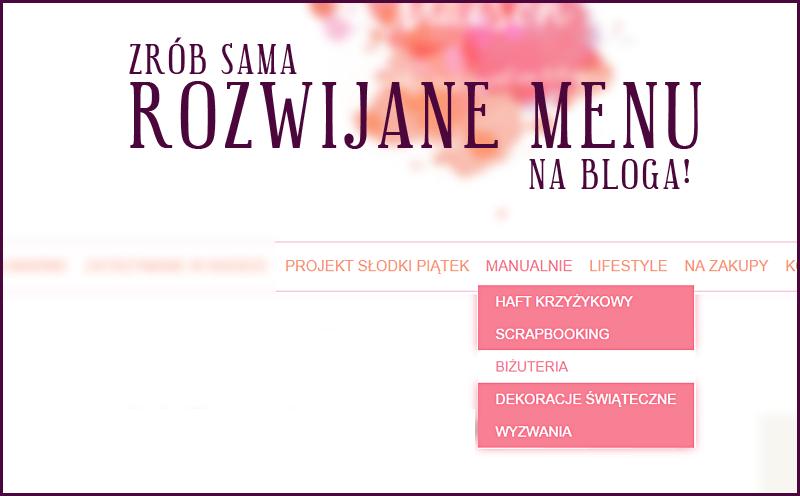 Jak zrobić rozwijane menu na bloga bez znajomości HTML?